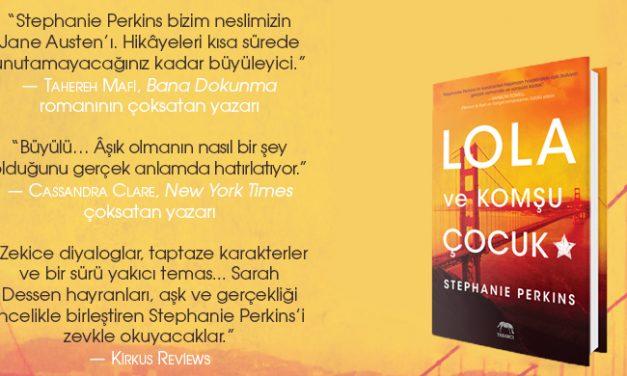 Lola Ve Komşu Çocuk – Stephanie Perkins