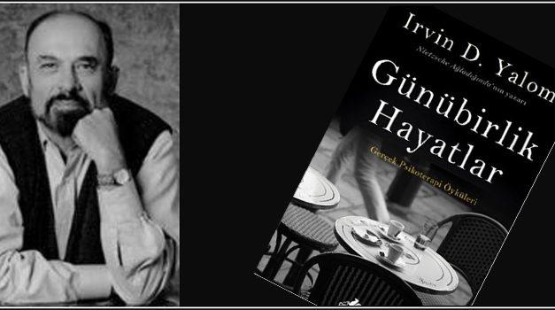 Günübirlik Hayatlar – Irvin D. Yalom