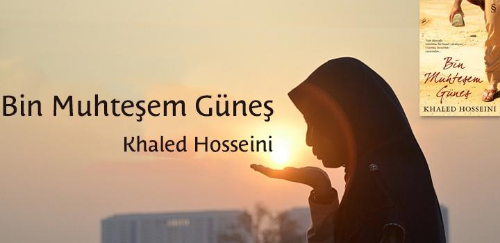 Bin Muhteşem Güneş - Khaled Hosseini