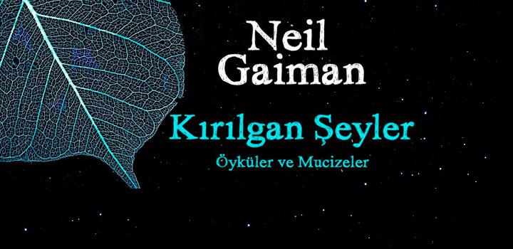 Kırılgan Şeyler – Neil Gaiman