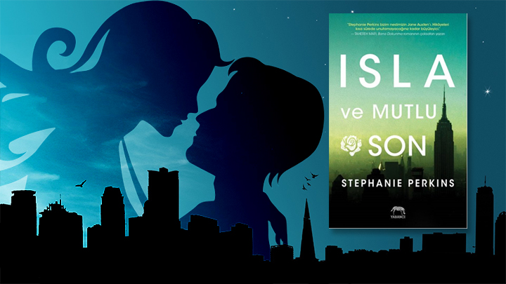 Isla ve Mutlu Son – Stephanie Perkins