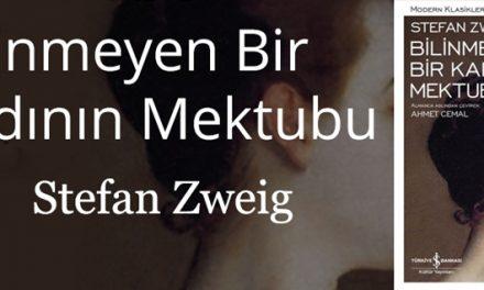 Bilinmeyen Bir Kadının Mektubu – Stefan Zweig
