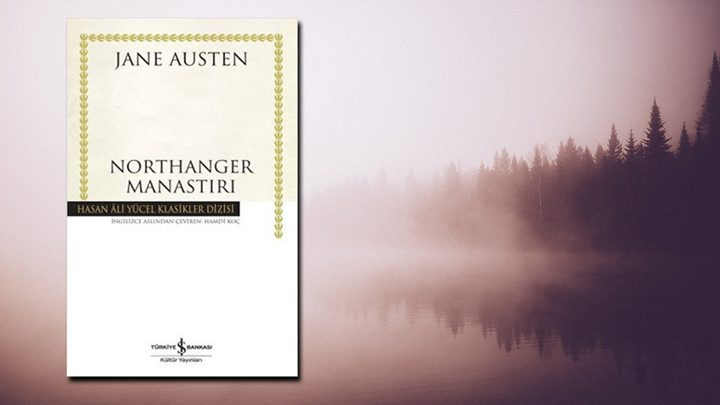 Photo of Northanger Manastırı – Jane Austen