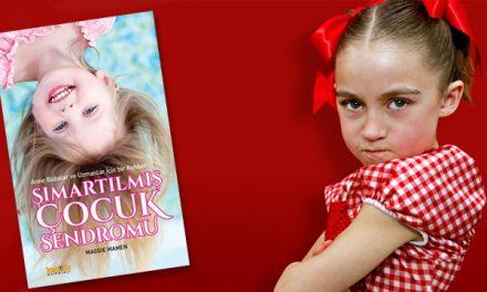 Şımartılmış Çocuk Sendromu – Maggie Mamen
