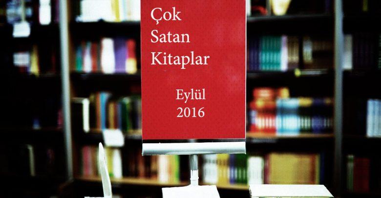 Photo of Çok satan kitaplar – Eylül 2016