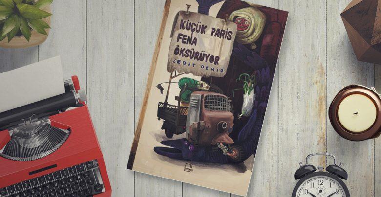 Photo of Küçük Paris Fena Öksürüyor