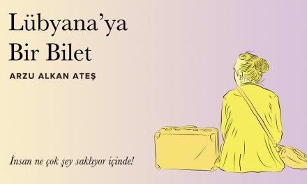 Lübyana'ya Bir Bilet