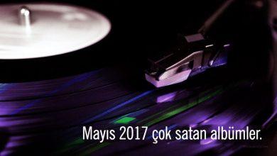 Photo of En Çok Satan Albümler – Mayıs 2017