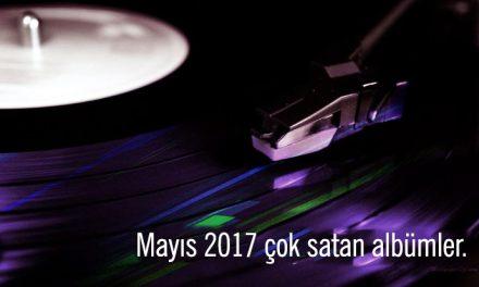 En Çok Satan Albümler – Mayıs 2017