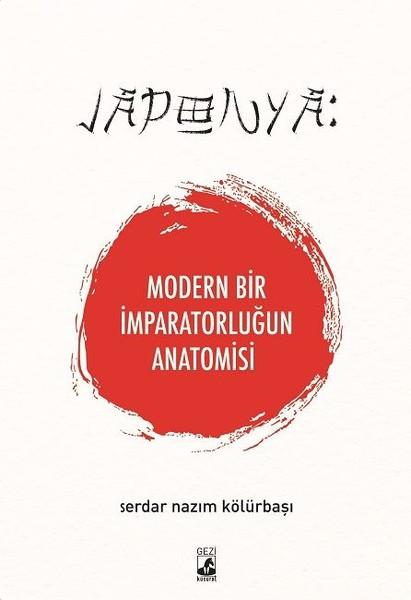 Modern Bir İmparatorluğun Anatomisi