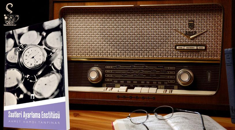 Saatleri Ayarlama Enstitüsü'nün TRT Radyo Tiyatrosu Tarafından Seslendirilmiş Hali