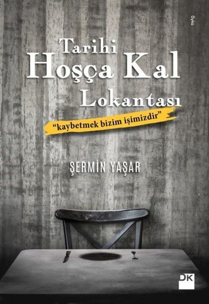 Tarihi Hoşça Kal Lokantası / Seher Yaşar