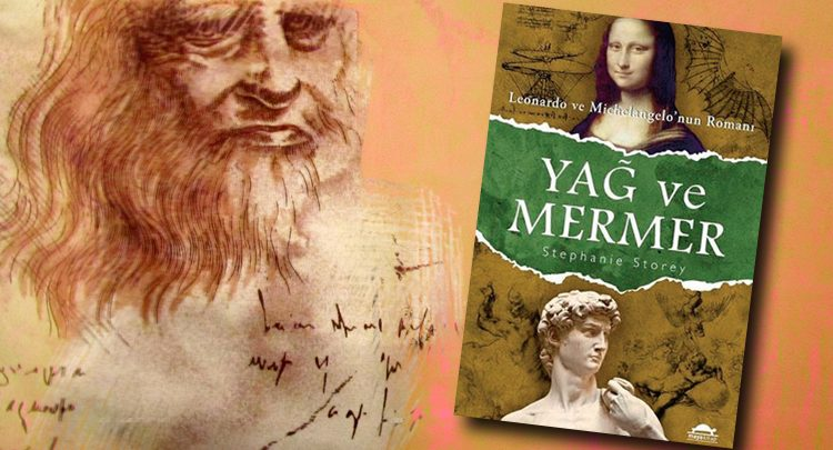 Photo of Michelangelo & Leonardo Da Vinci'nin İnanılmaz Yaşam Öyküsü