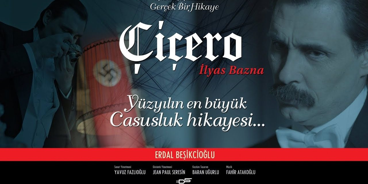Yüzyılın Casusu Çiçero: İlyas Bazna