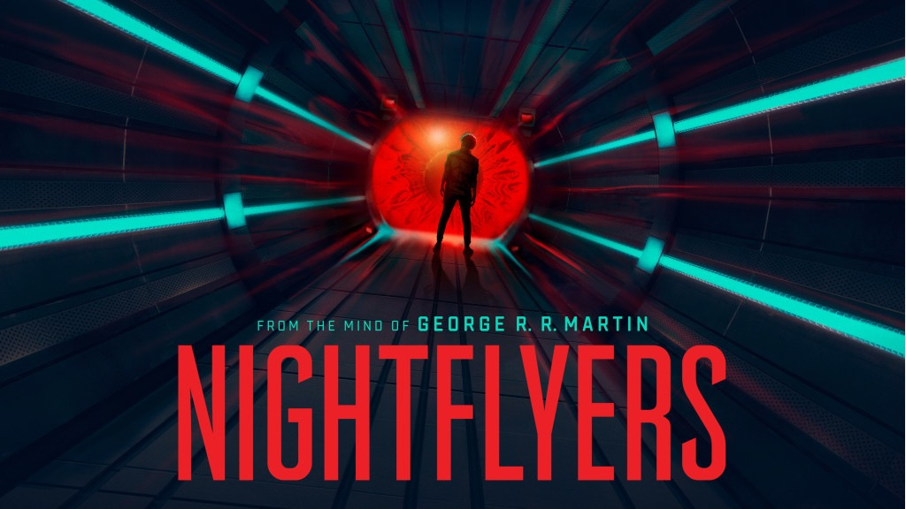 George R. R. Martin'in romanından uyarlanan psikolojik gerilim dizisi Nightflyers