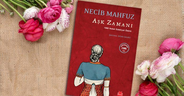 Photo of Aşk Zamanı – Necib Mahfuz