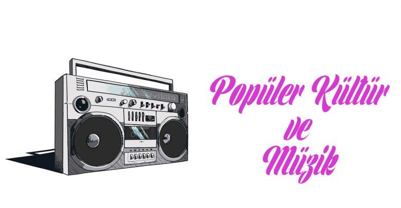 Photo of Popüler Kültürde Müzik
