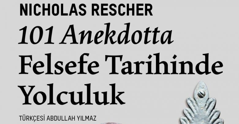 Photo of 101 Anekdotta Felsefe Tarihinde Yolculuk