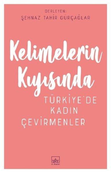 Kelimelerin Kıyısında-Türkiye'de Kadın Çevirmenler