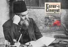 İlk Türk polisiye romanı: Esrar-ı Cinayat