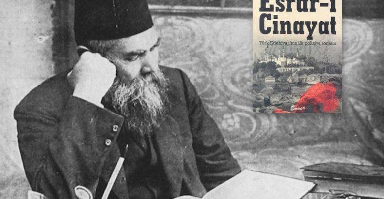 Photo of İlk Türk polisiye romanı: Esrar-ı Cinayat